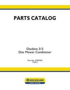 New Holland Discbine 313 Disc Mower Conditioner Parts Catalog