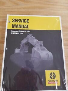 New Holland Ec240 Excavator Workshop Shop Service Repair Manual S n 724002 Up