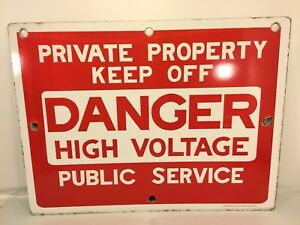 Private Property Keep Off Vintage High Voltage Porcelain Sign Made In Usa