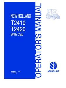 New Holland T2410 t2420 With Cab Tractors Operator s Manual