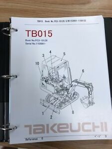 Takeuchi Tb015 Parts Manual S n 1153001 And Up Free Priority Shipping