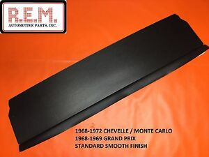 1968 72 Chevelle Monte Carlo Package Tray Board Rear Window Filler Panel Black