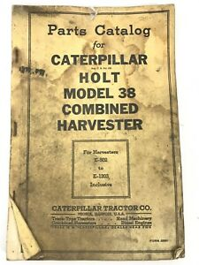 Vintage Parts Catalog Caterpillar Holt 38 Combined Harvester E 502 Toe 1203