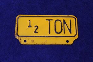 Vintage 1 2 Ton Pickup Truck Accessory License Plate Topper Gmc Ford Studebaker