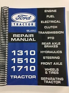 Repair Manual For Ford 1010 Series Tractor 1310 1510 1710 Service Tech Manual