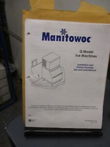 Manitowoc Q Model Install Owner operator Use And Care Manual