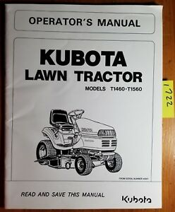 Kubota T1460 T1560 Lawn Tractor S n 40001 Owner Operator s Manual K1132 7121 2