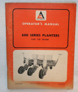 Allis chalmers 600 Series Planters Operator s Manual For 110 Frame