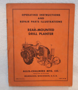 Allis chalmers Rear mounted Drill Planter Operating Repair Parts Illustrations