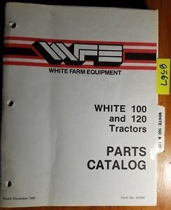 White 100 120 Tractor S n 401121 Parts Catalog Manual 433392 12 87