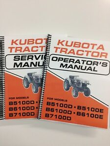 Service Manual Operators Manual For Kubota B5100 B6100 B7100 Tractor Lot