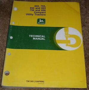 John Deere 655 755 855 955 756 And 856 Compact Utility Tractors Technical Manual