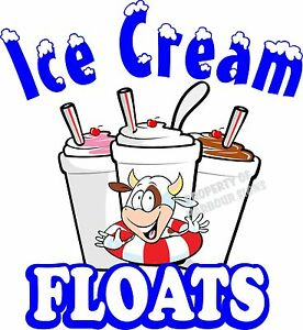 Ice Cream Floats Decal choose Your Size Food Truck Sign Restaurant Concession