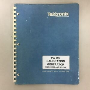 Tektronix Pg506 Cal Gen Instruction Manual p n 070 1740 00 for S n b039999