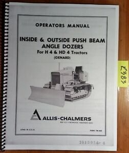 Allis chalmers Inside Outside Push Beam Angle Dozer For H4 Hd4 Tractor Manual