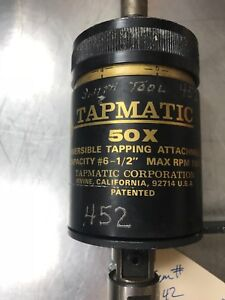 Tapmatic 50x Tapping Attachment Max Rpm 1500 Cap M3 m12 6 1 2 5 8 Shank