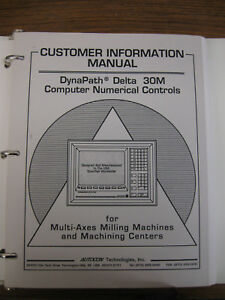 Dynapath Delta 30m Cnc Customer Information Guide operations Programming