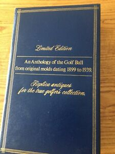 Anthology of the Golf Ball from original molds - 1899 - 1939 - Limited Edition
