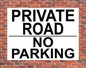 PRIVATE ROAD NO PARKING Metal SIGN car park keep out property land access NOTICE
