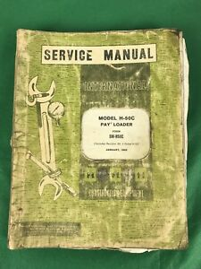 Vintage 1969 International H 50c Pay Loader Service Manual Sm h50c