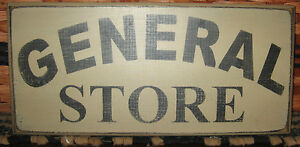 Primitive Country General Store 12 Sign