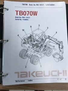 Takeuchi Tb070w Parts Manual S n 17n0004 And Up Free Priority Shipping