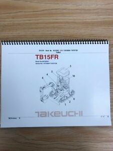 Takeuchi Tb15fr Parts Manual S n 11810004 11810138 Free Priority Shipping