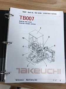 Takeuchi Tb007 Parts Manual S n 1073001 1074744 Free Priority Shipping