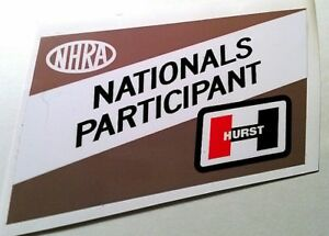 Nhra Nationals Participant Hurst Sticker Decal Hotrod Rat Vintage Look Drag Race