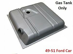 1949 To 1951 Ford Car Steel Fuel Gas Tank Only Stock Dimensions Tanks Inc