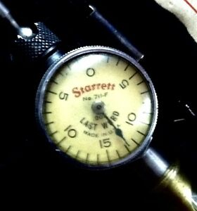 Vintage Starrett 711 f Last Word Dial Indicator In Original Case W Accessories