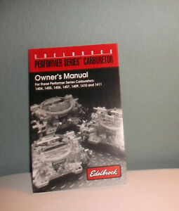 Edelbrock Performer Series Carburetor Owners Manual 1404 Thru 1411 Series Carbs