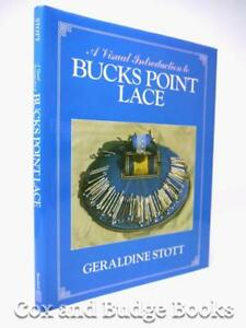 Geraldine Stott Visual Introduction To Bucks Point Lace 1985 1st 1st Hb Dw
