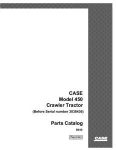 Case Ih 450 Crawler Tractor 3038436 And Before Parts Catalog