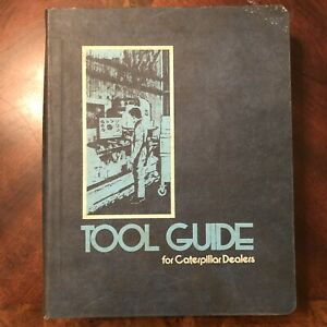 1975 Caterpillar Dealers Tools Guide