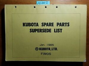 Kubota List Of Interchangeable Spare Parts Supersede List Manual 07909 95010 85