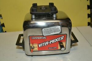 Vita mix Commercial Vita mixer Maxi 4000 Blender Base Motor Only 479044