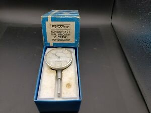Fowler 1 In Travel Machinist Dial Indicator 001 In