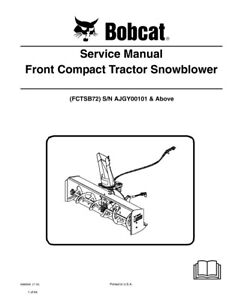 New Bobcat Front Compact Tractor Snowblower Service Manual 6989506