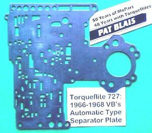 Torqueflite 727 1966 To 1968 Valve Body Separator Plate used Automatic Type