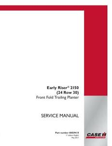 Case Ih Early Riser 2150 24 Row 30 Front Fold Trailing Planter Service Manual