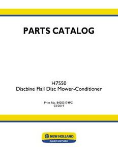 New Holland H7550 Discbine Flail Disc Mower Conditioner Parts Catalog