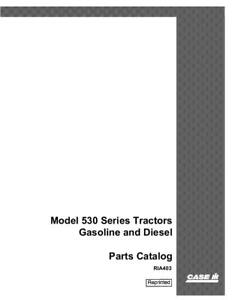 Case Ih 530 Series Tractor Gas And Diesel Parts Catalog