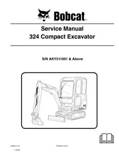 Bobcat 324 Compact Excavator Updated 2010 Edition Repair Service Manual 6989593