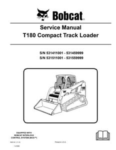 New Bobcat T180 Compact Track Loader Updated 2010 Edition Service Manual 6904142