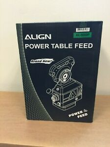 Align Brand Z axis Power Feed Made In Taiwan Brand New