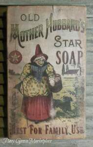 Primitive Style Mother Hubbard S Star Soap Advertising Reclaimed Wood Sign