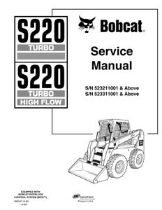 New Bobcat S220 Turbo Turbo Highflow Service Repair Manual 2006 Edt 6902447