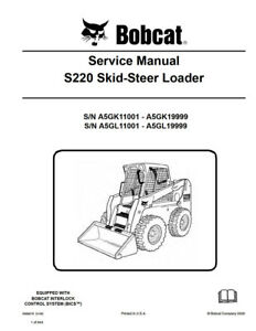 Bobcat S220 Skid Steer Loader Updated 2009 Edition Service Repair Manual 6986679