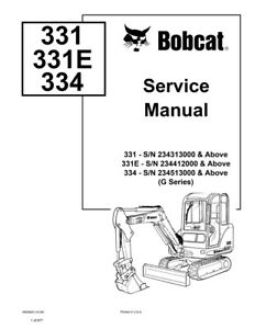 Bobcat 331 331e 334 Gseries Excavator Updated 2009 Repair Service Manual 6903830